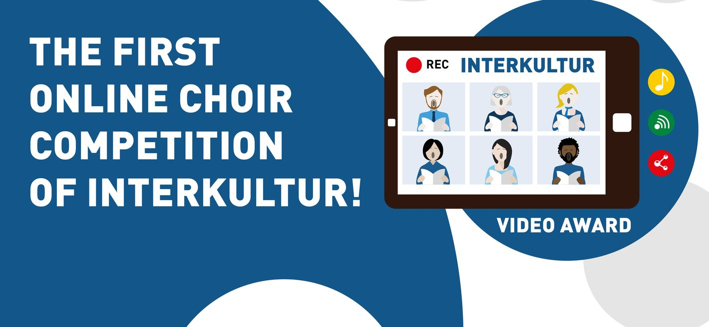 The first Online Choir Competition of INTERKULTUR © INTERKULTUR
